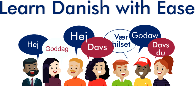 Learn Danish with Ease