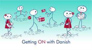 Getting on with Danish