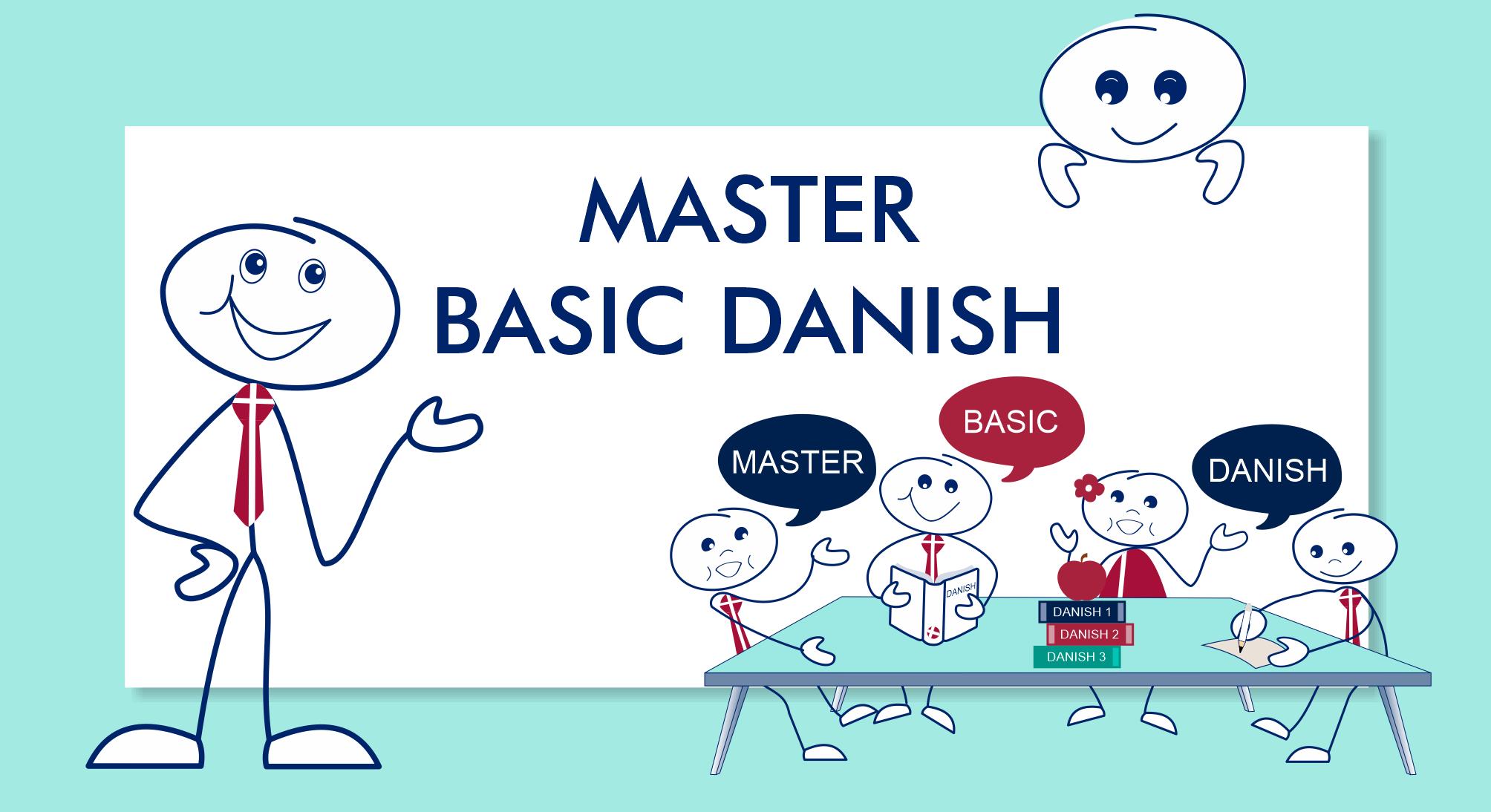 Master basic Danish